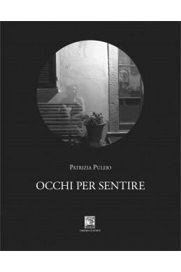 OCCHI PER SENTIRE