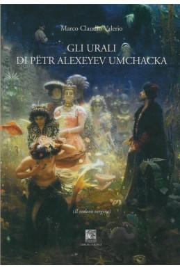 GLI URALI DI PETR ALEXEYEV UMCHACKA